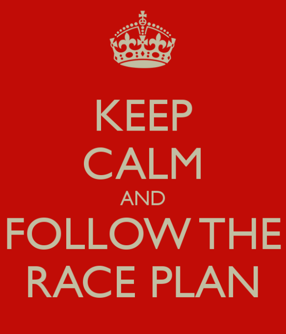 keep-calm-and-follow-the-race-plan.png
